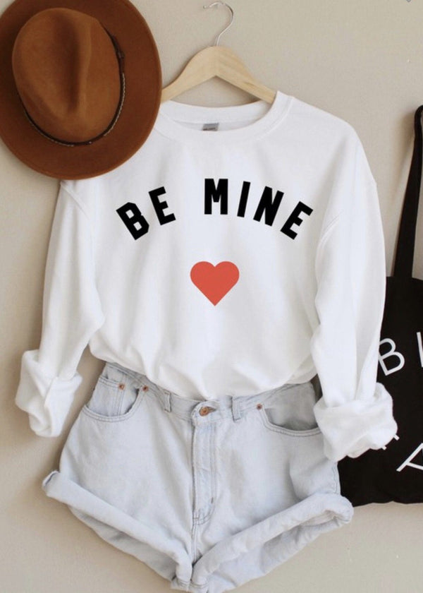 Be Mine Sweatshirt Tops