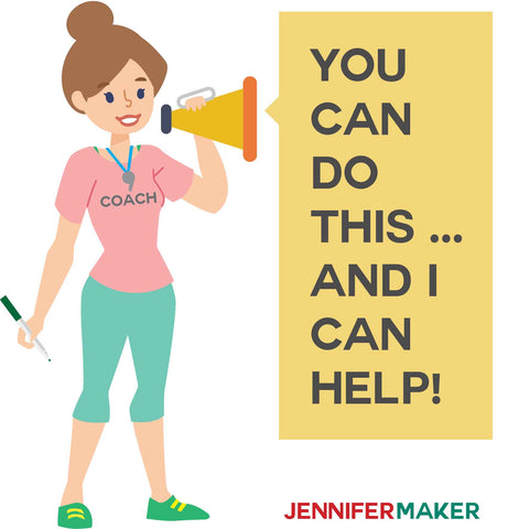 Cricut Coach with Megaphone: You Can Do This!