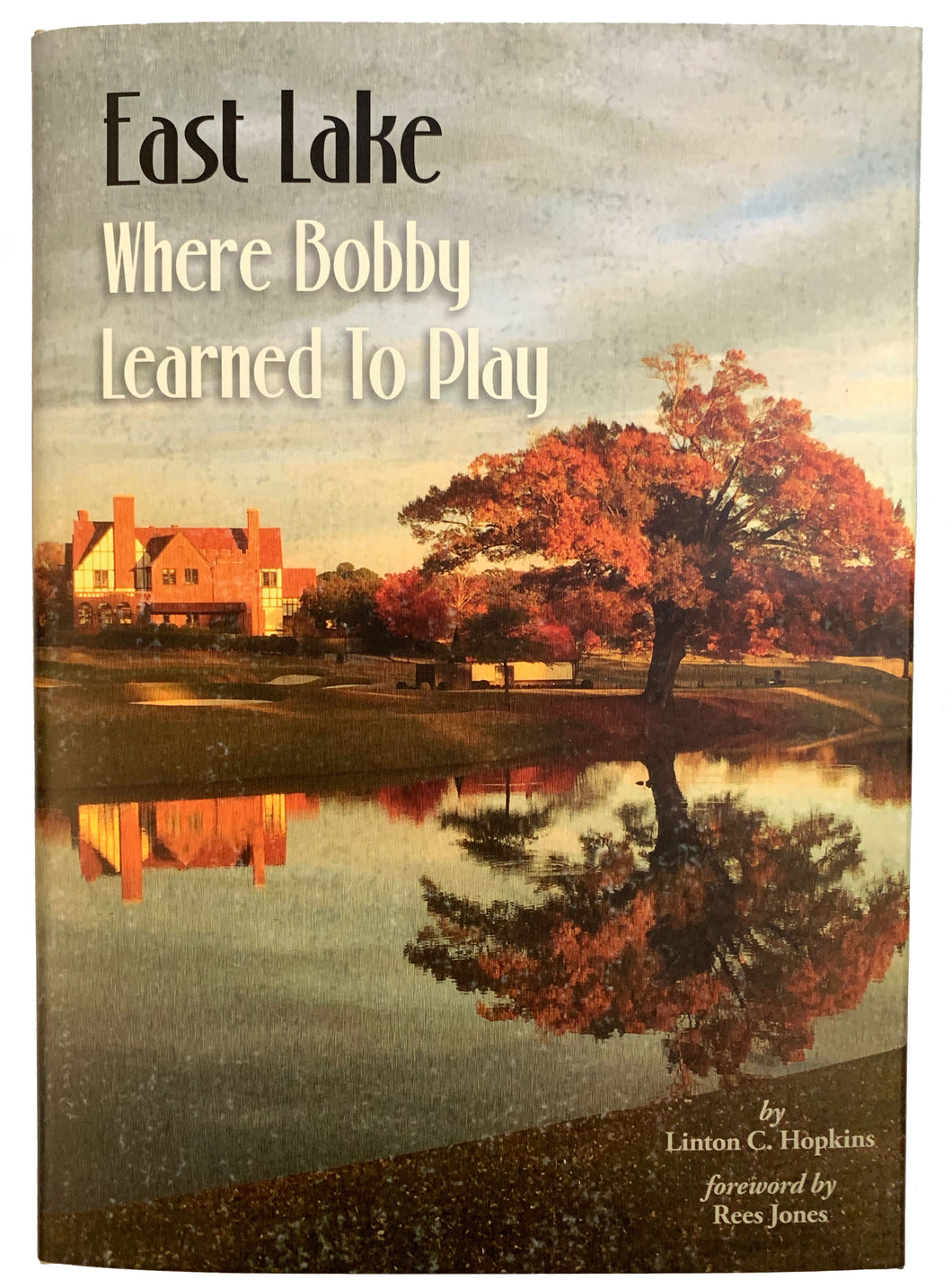 Where Bobby Learned to Play - Hard Back