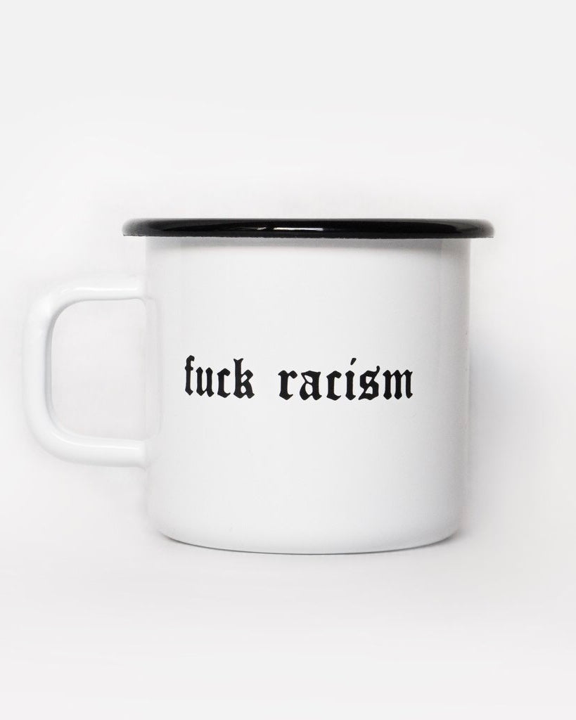 Fuck Racism Emaille Tasse