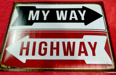 My Way, Highway | Sign