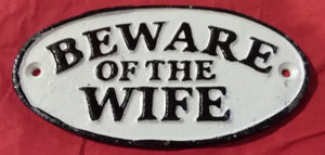 Beware of The Wife | Sign
