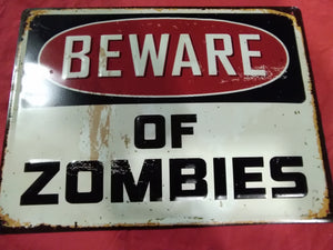 Beware of Zombies | Sign