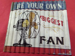 Be Your Own Biggest Fan | Sign
