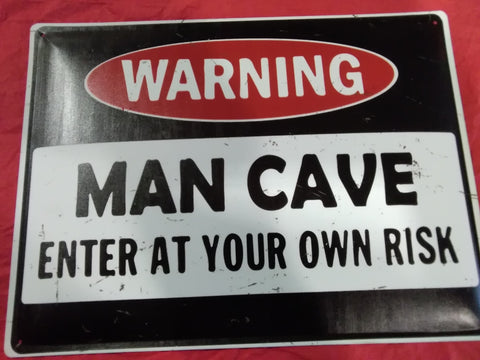 Man Cave, Enter at Your Own Risk | Sign