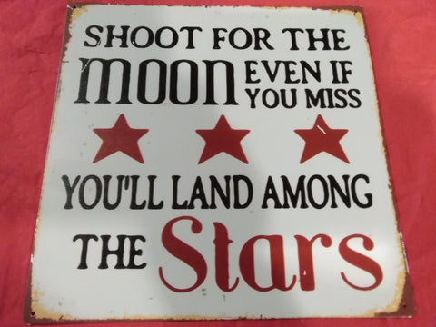 Shoot for the Moon | Sign