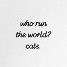 Load image into Gallery viewer, Cats Run the World Tee