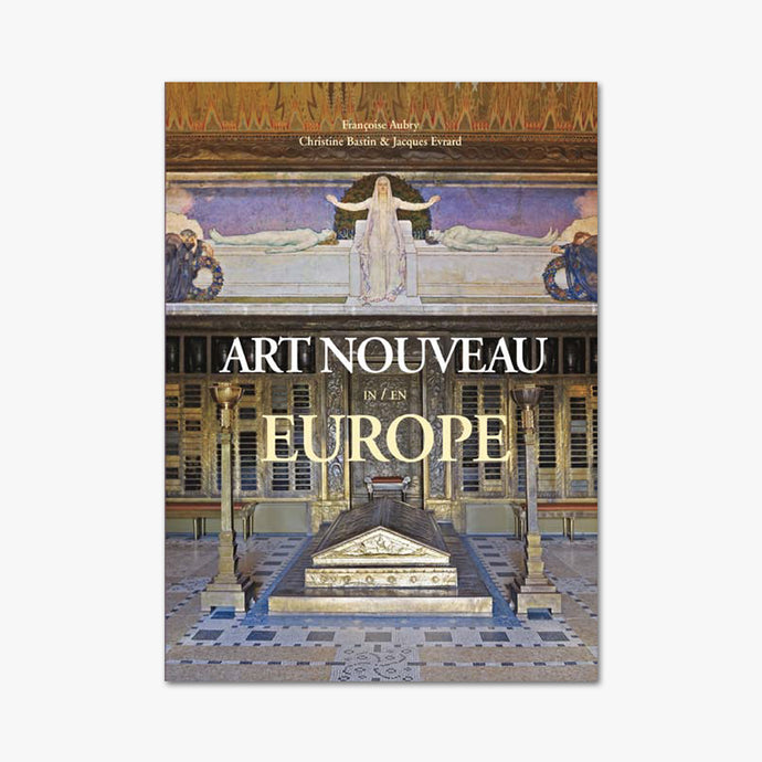 ART NOUVEAU EN EUROPE ⎜ Collectif