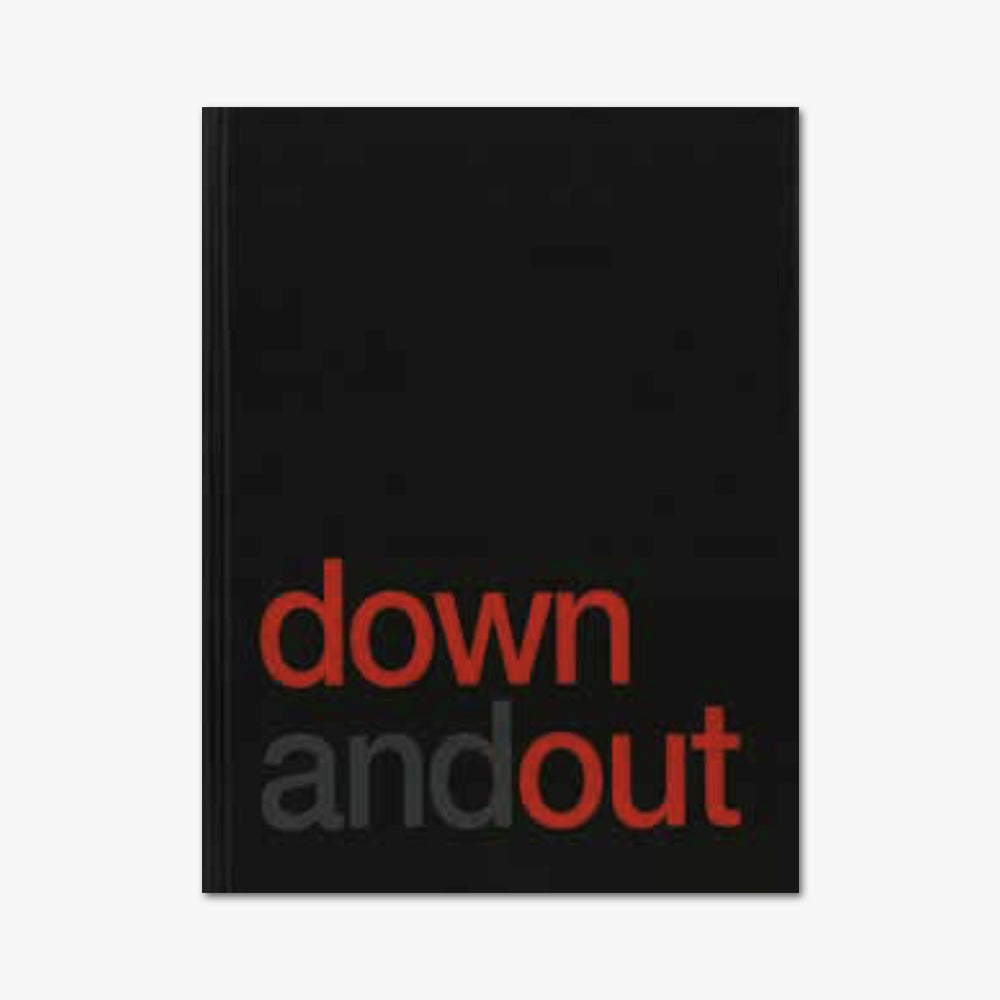DOWN AND OUT ⎜ Loïc Delvaux
