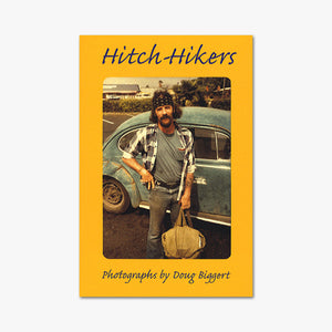 HITCH-HIKERS ⎜ Doug Biggert