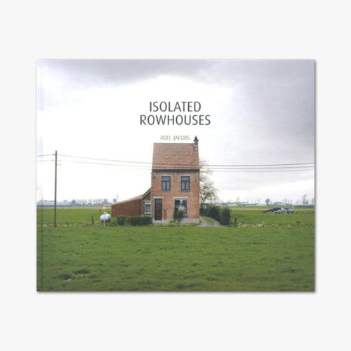 ISOLATED ROWHOUSE ⎜ Roel Jacobs