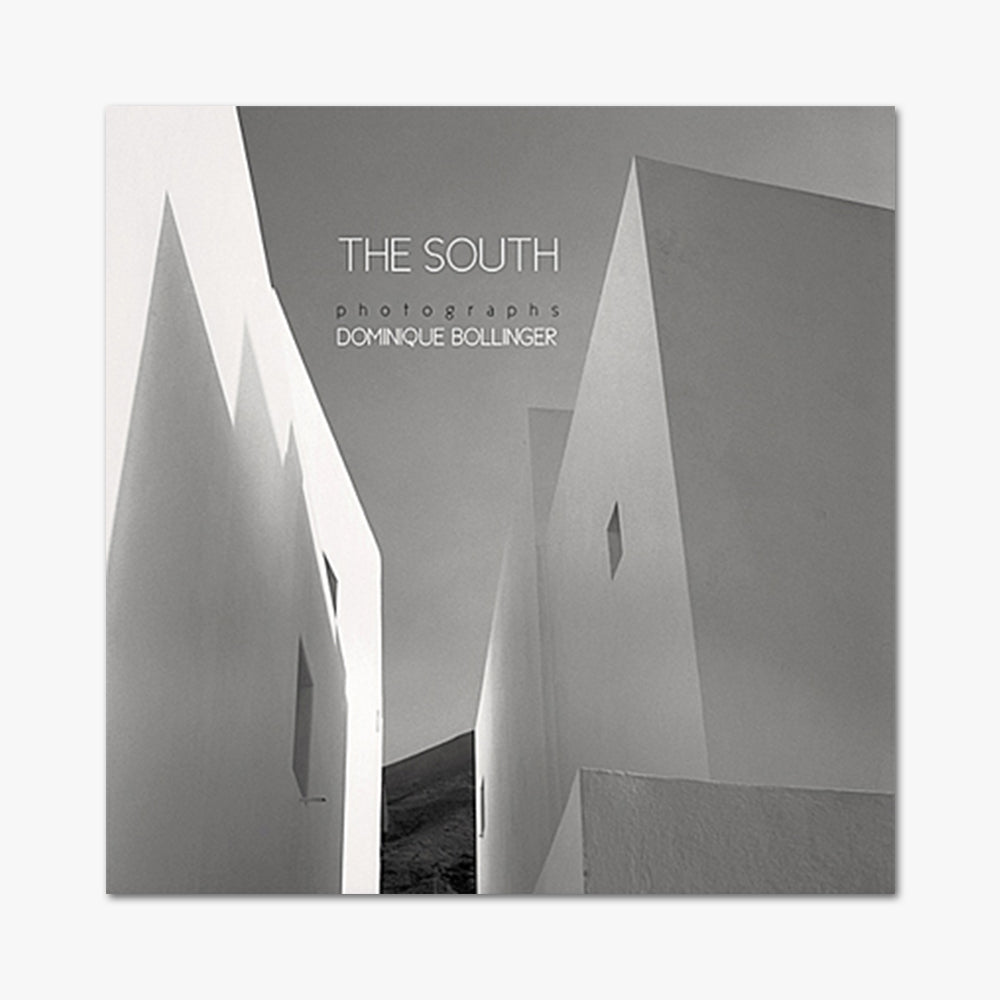 THE SOUTH ⎜ Dominique Bollinger
