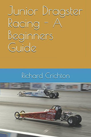 Junior Dragster Racing - A Beginners Guide