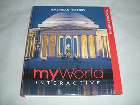 Myworld Interactive American History Teacher Edition