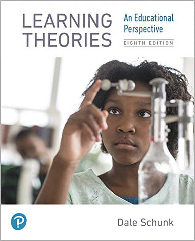 Learning Theories: An Educational Perspective (8Th Edition)
