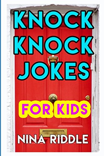 Knock Knock Jokes For Kids Funny And Laugh Out Loud One Liner Knock Knock Jokes