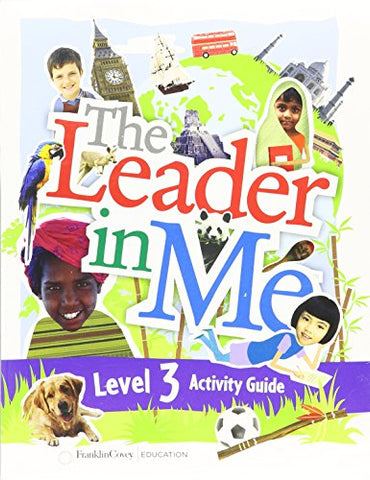 The Leader In Me Activity Guide Level 3