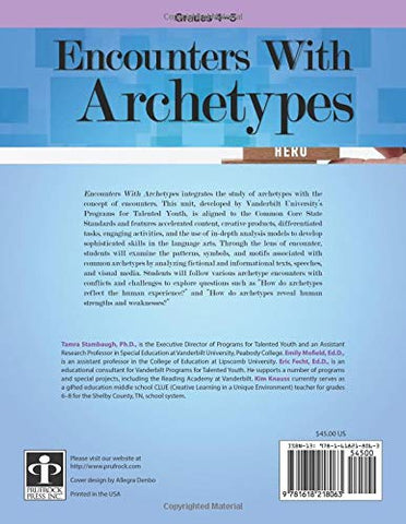 Encounters With Archetypes: Integrated Ela Lessons For Gifted And Advanced  Learners In Grades 4-5