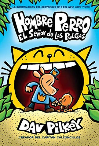 Dog Man: Lord Of The Fleas (Spanish) (Hombre Perro) (Spanish Edition)