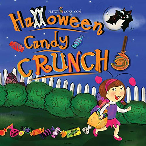 Halloween Candy Crunch! (Matte Color Paperback) (Flitzy Rhyming Book)