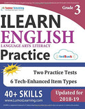 Ilearn Test Prep: Grade 3 English Language Arts Literacy (Ela) Practice Workbook And Full-Length Online Assessments: Indiana Learning Evaluation Assessment Readiness Network Study Guide