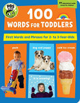 Pbs Kids 100 Phrases For Toddlers: First Words And Phrases For 2-3 Year-Olds