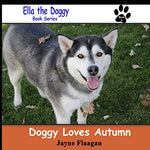 Doggy Loves Autumn (Ella The Doggy)