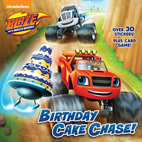 Birthday Cake Chase! (Blaze And The Monster Machines) (Pictureback(R))