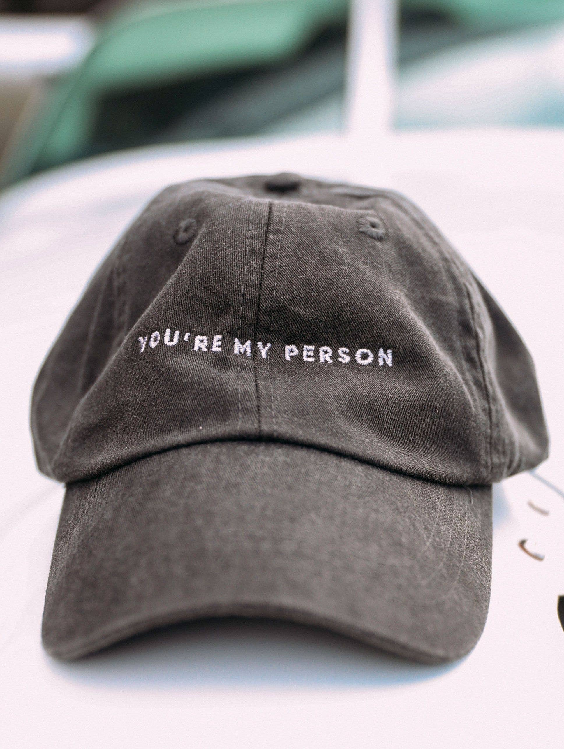 You're My Person Hat *Final Sale*