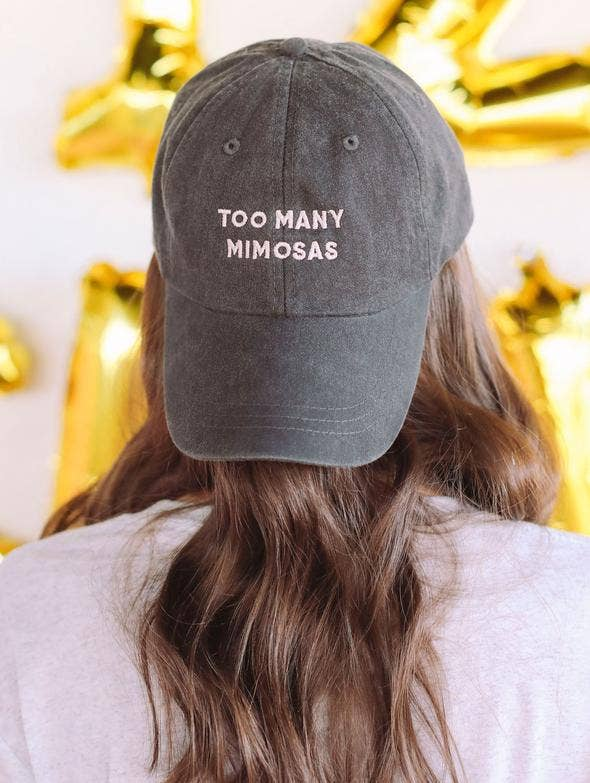 Too Many Mimosas Graphic Hat