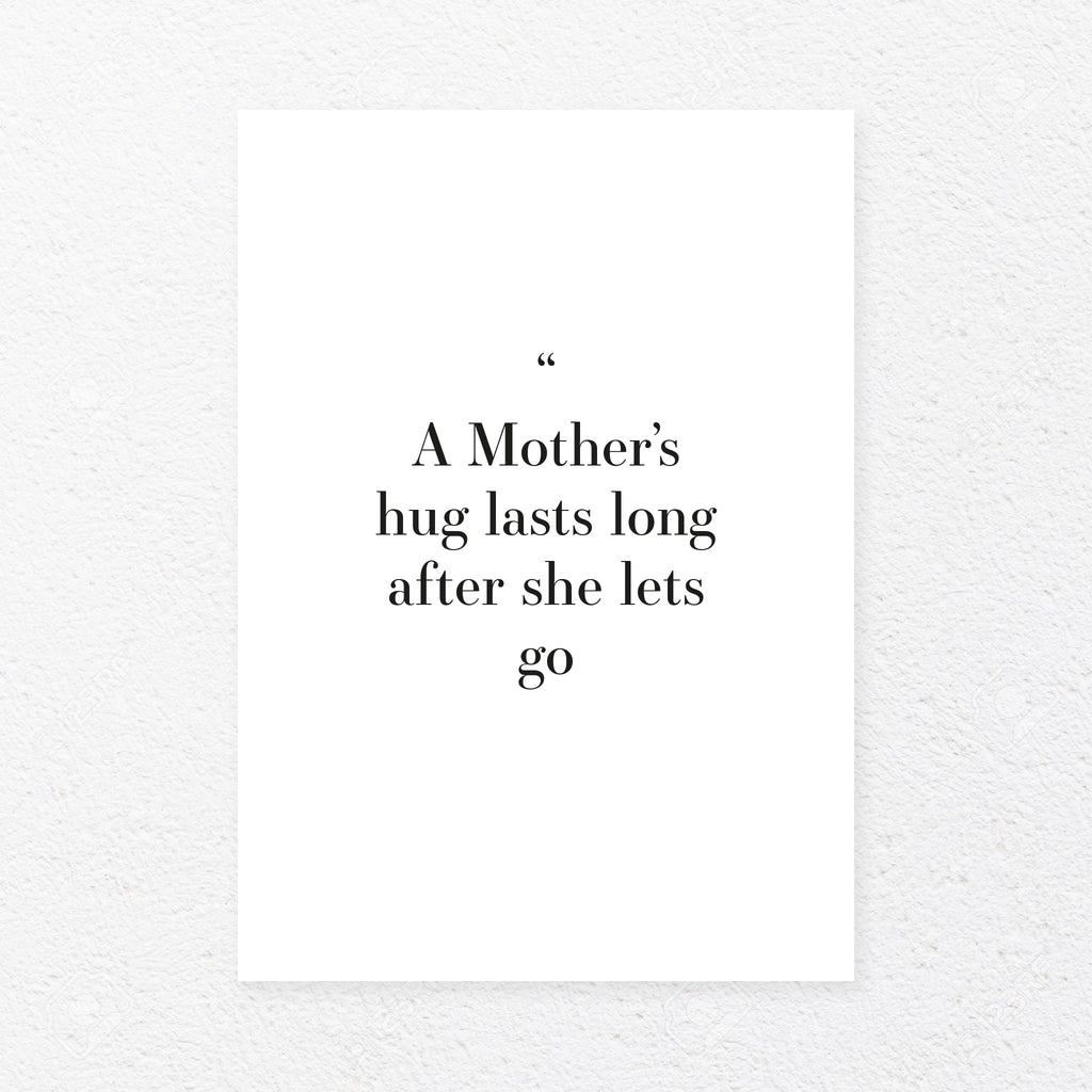 A mother's hug lasts long after she lets go, , Heimekoseleg