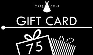 Gift Card Gift Card Hopikas $75.00