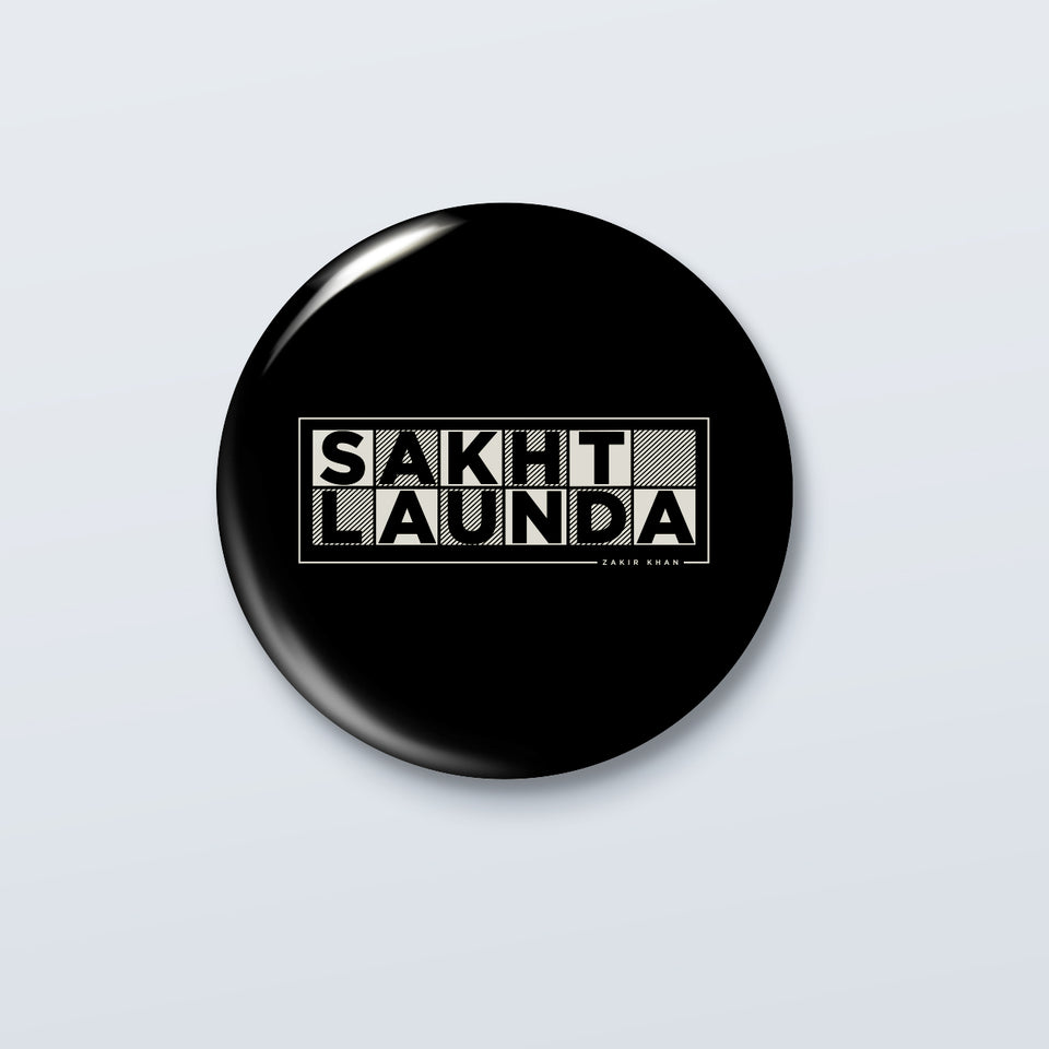 Sakht Launda - Official Zakir Khan Badge
