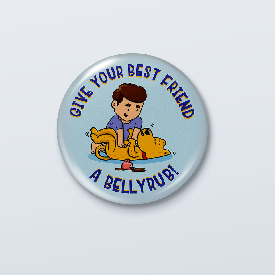 Give your friend a bellyrub - Kenny Sebastian Badge