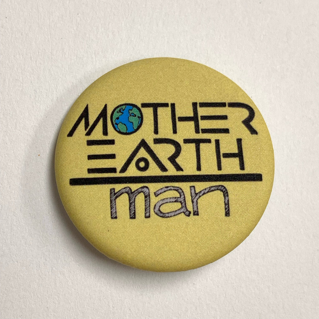 Mother Earth Over Man (Protect Glyph) Pin