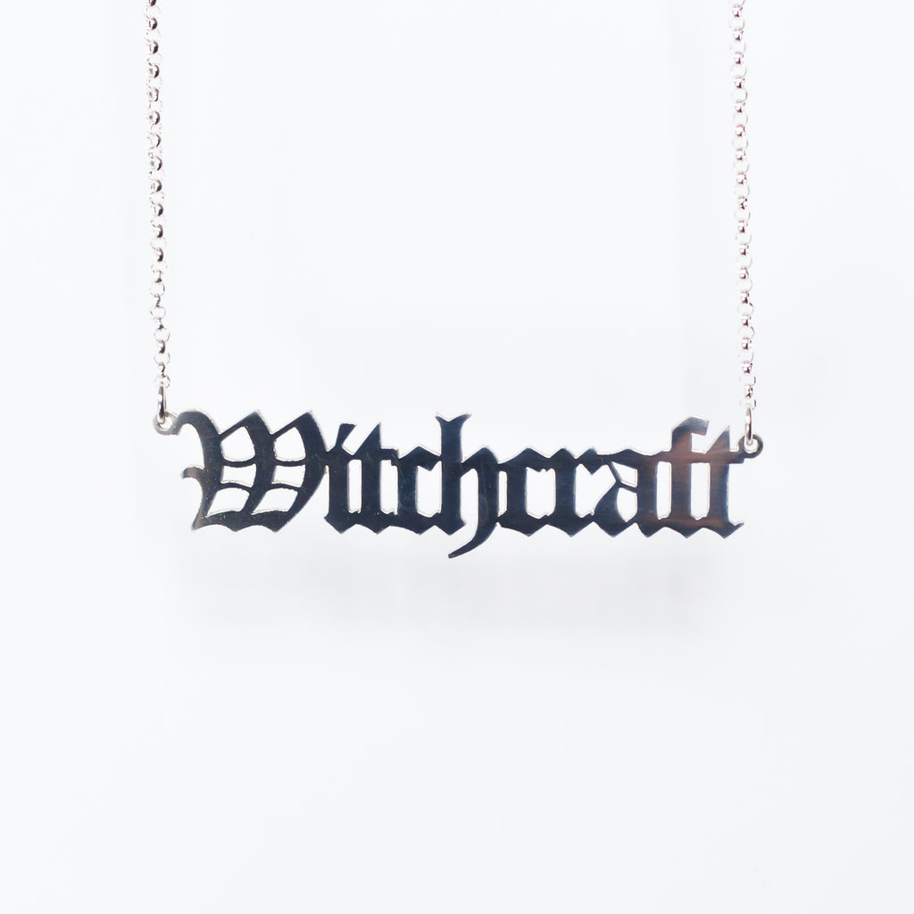 Witchcraft Necklace in gothic blackletter font in sterling silver