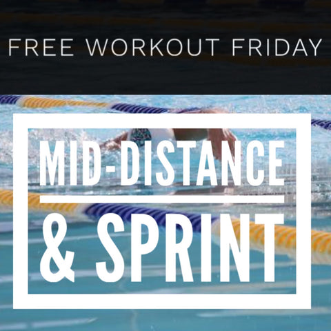 Mid-distance and Sprint Workout
