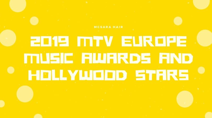 2019 MTV Europe Music Awards And Hollywood Stars