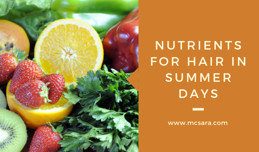 Nutrients For Hair In Summer Days