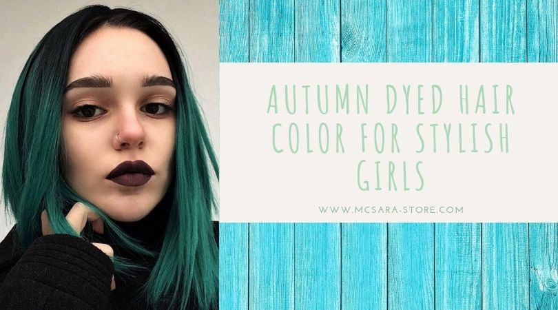Autumn Dyed Hair Color For Stylish Girls