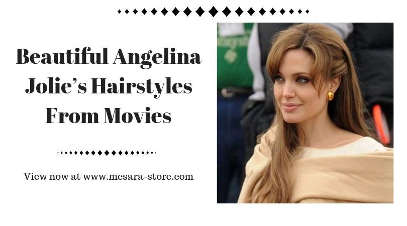 Beautiful Angelina Jolie's Hairstyles From Movies