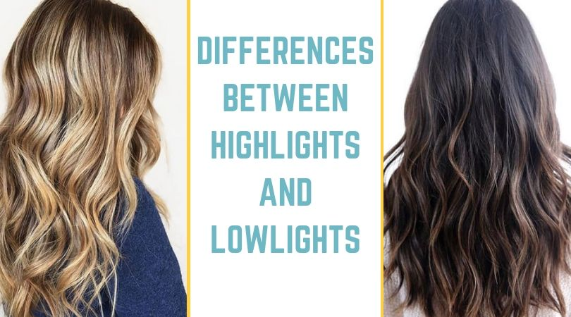 DIFFERENCES BETWEEN HIGHLIGHTS AND LOWLIGHTS