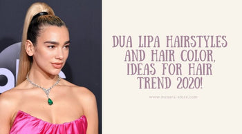 Dua Lipa Hairstyles And Hair Color, Ideas For Hair Trend 2020!