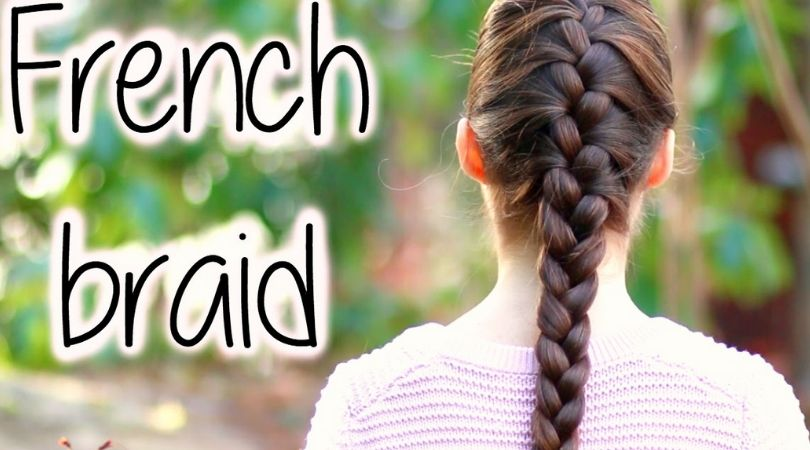 FRENCH BRAID HAIRSTYLE TUTORIALS FOR BEGINNERS