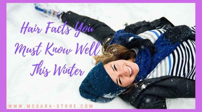 Hair Facts You Must Know Well This Winter