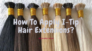 How To Apply I-Tip Hair Extensions?