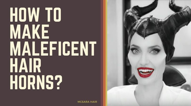 How To Make Maleficent Hair Horns?