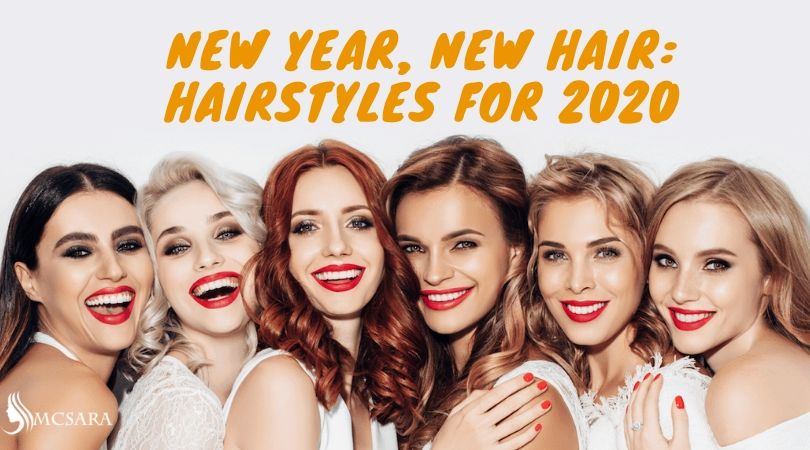 New Year, New Hair: Hairstyles For 2020