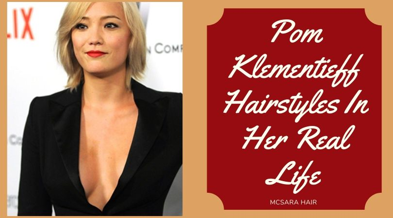 Pom Klementieff Hairstyles In Her Real Life