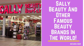 Sally Beauty And Other Famous Beauty Brands In The World!